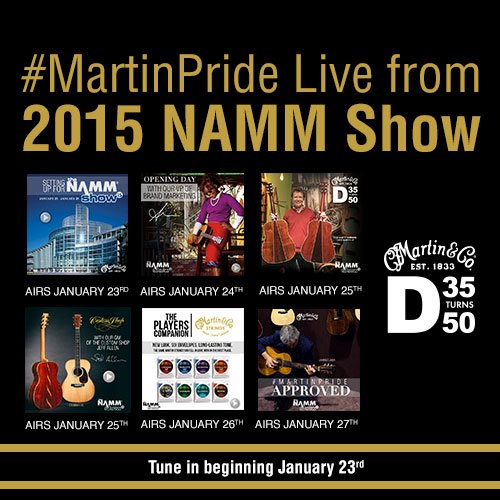 Coming Soon: #MartinPride Live From The 2015 NAMM Show